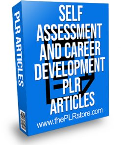 Self Assessment and Career Development PLR Articles