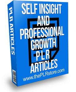 Self Insight and Professional Growth PLR Articles