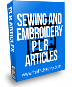 Sewing and Embroidery PLR Articles