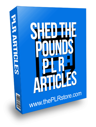 Shed The Pounds PLR Articles