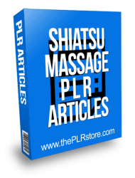 Shiatsu Massage PLR Articles