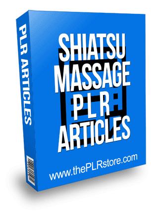 Shiatsu Massage PLR Articles