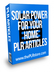 solar power for your home plr articles solar power for your home plr articles Solar Power For Your Home PLR Articles solar power for your home plr articles 190x250