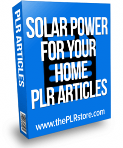 solar power for your home plr articles