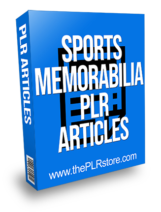 Sports Memorabilia PLR Articles