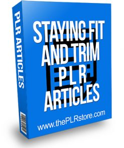 Stayin Fit and Trim PLR Articles