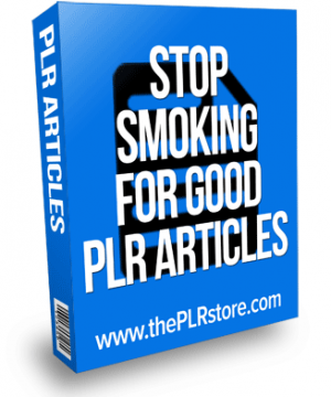 stop smoking for good plr articles