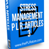 Stress Management PLR Articles 3