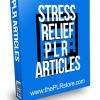 Stress Relief PLR Articles
