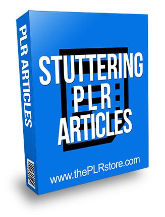 Stuttering PLR Articles