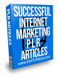Successful Internet Marketing PLR Articles