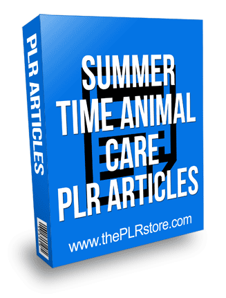 Summer Animal Care PLR Articles