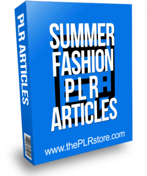Summer Fashion PLR Articles