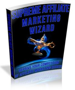 Supreme Affiliate Marketing Wizard PLR Ebook