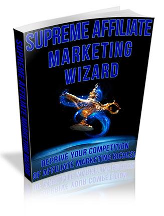 Supreme Affiliate Marketing Wizard PLR Ebook