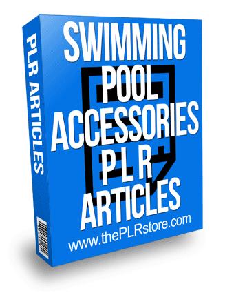 Swimming Pool Accessories PLR Articles