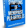 symptoms of menopause plr articles