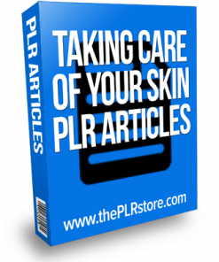 taking care of your skin plr articles