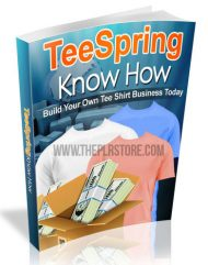 tee-spring-know-how-mrr-ebook  TeeSpring Know How MRR Ebook tee spring know how mrr ebook 190x241