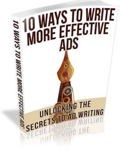 10 Ways to Write More Effective Ads PLR Ebook