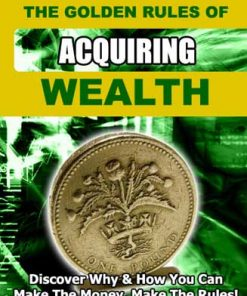 The Golden Rules of Acquiring Wealth PLR eBook