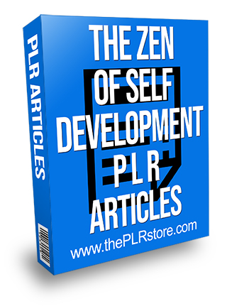 The Zen of Self Development PLR Articles