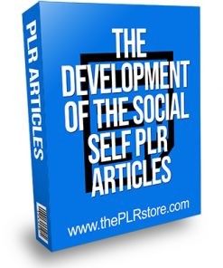 The Development of the Social Self PLR Articles