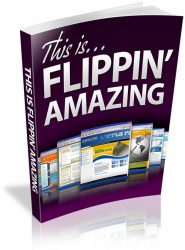 this-is-flippin-amazing.plr-ebook-cover  This is Flippin Amazing PLR Ebook – Website Flipping this is flippin amazing