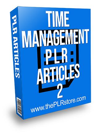 Time Management PLR Articles 2