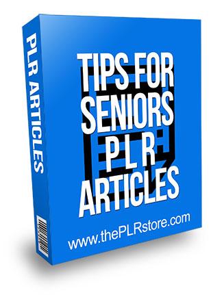Tips for Seniors PLR Articles