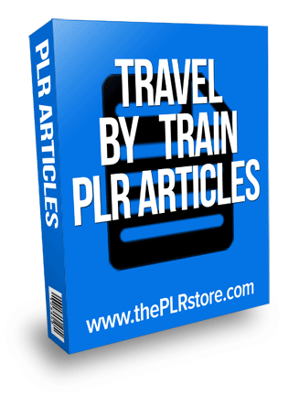 travel by train plr articles