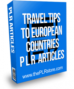Travel Tips to European Countries PLR Articles
