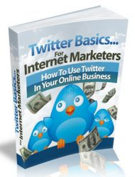 twitter basics for marketers ebook twitter basics for marketers ebook Twitter Basics for Marketers Ebook with Master Resale Rights twitter basics for marketers ebook 190x250