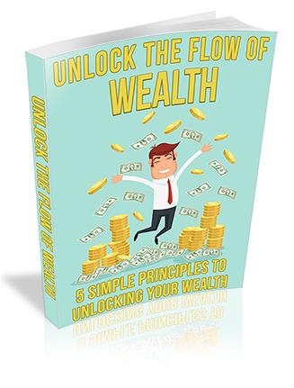 Unlock the Flow of Wealth PLR Ebook