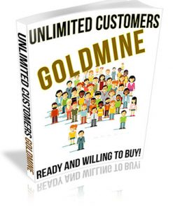 Unlimited Customers Goldmine PLR Ebook