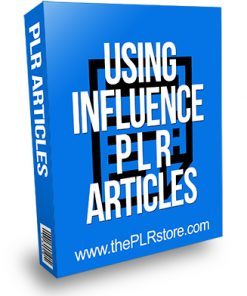 Using Influence PLR Articles