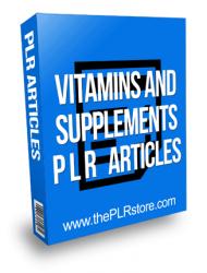 Vitamins and Supplement PLR Articles
