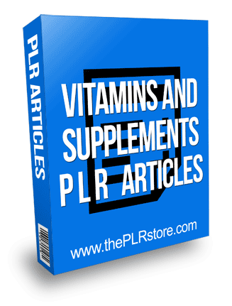 Vitamins and Supplement PLR Articles