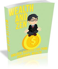 Wealth and Zen PLR Ebook