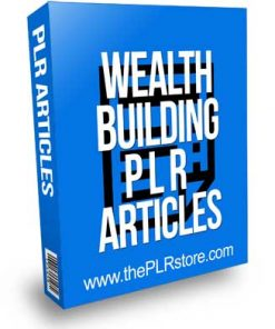 Wealth Building PLR Articles