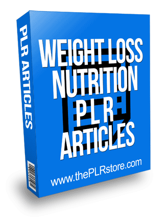Weight Loss Nutrition PLR Articles
