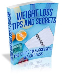 Weight Loss Tips and Secrets PLR Ebook