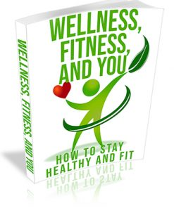 Welness, Fitness and You PLR Ebook