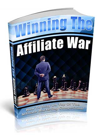 Winning The Affiliate War PLR Ebook with Private Label Rights