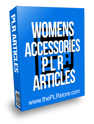 Womens Accessories PLR Articles