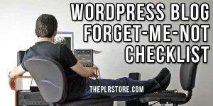WordPress Blog Forget Me Not Checklist wordpress blog checklist 300x150