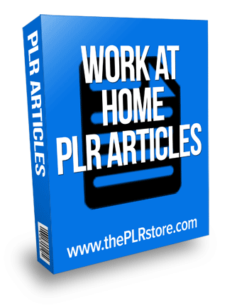 work at home plr articles