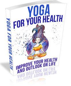 Yoga for Your Health PLR Ebook
