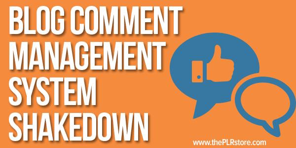 Blog Comment Management System Shakedown blog comment management systems