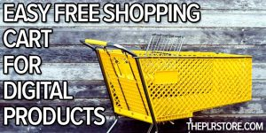 Easy FREE Shopping Cart For Digital Products easy free shopping cart for digital products 300x150